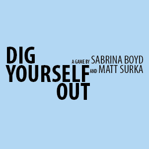 Dig Yourself Out